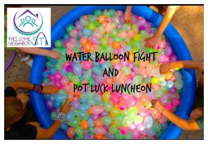 Welcome Neighbor STL - Water Balloon Fight and Pot Luck Luncheon
