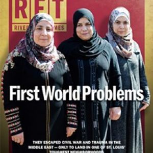Riverfront Times Cover - First World Problems
